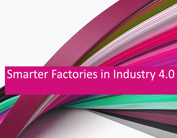Smarter Factories in Industry 4.0