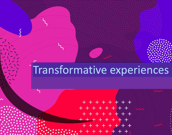 Transformative Experiences for Women