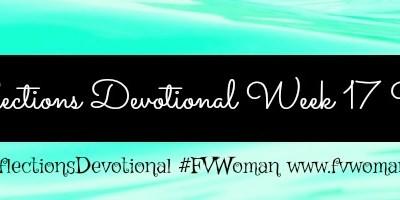 Reflections Devotional Week 17 Wise