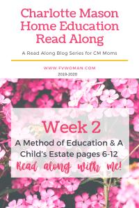 Charlotte Mason Home Education Read-Along Series Week 2