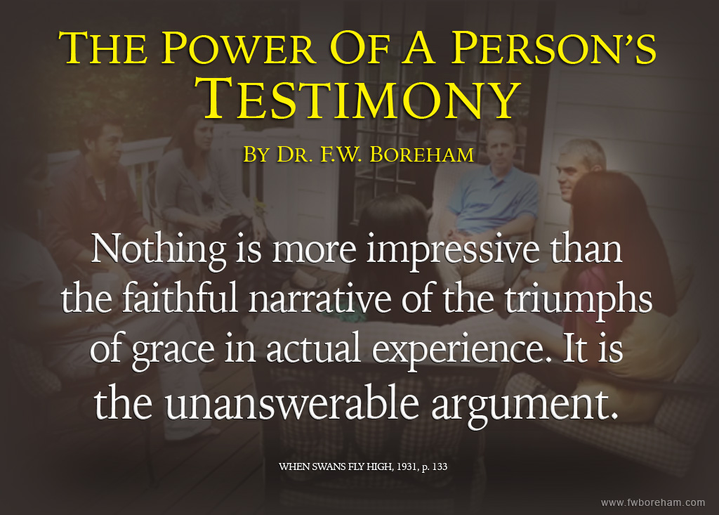 The Power of A Person's Testimony