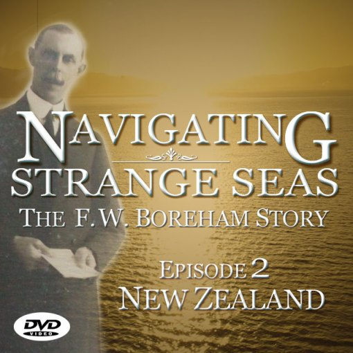 NAVIGATING STRANGE SEAS, Episode 2 - New Zealand