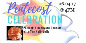 Pentecost Celebration @ Allerton Home | Costa Mesa | California | United States