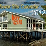 2012 Tower Site Calendar, Limited Edition