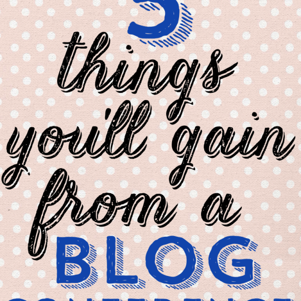 Thinking about attending a blog conference? Learn the top 5 valuable things you'll walk away with...