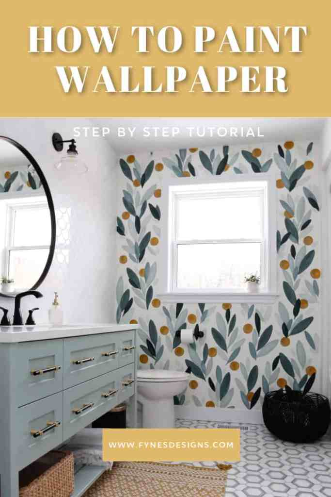 A step by step tutorial how to paint your own wallpaper mural |  Boho Pillows by popular Canada DIY blog, Fynes Designs: Pinterest image of a bathroom with DIY wallpaper.