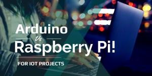arduino vs raspberry pi for Iot