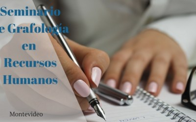 Seminario de Grafología en Recursos Humanos – Montevideo ,Uruguay