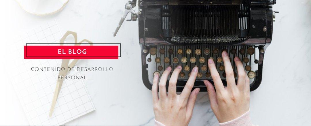 El blog - Contenido sobre desarrollo personal
