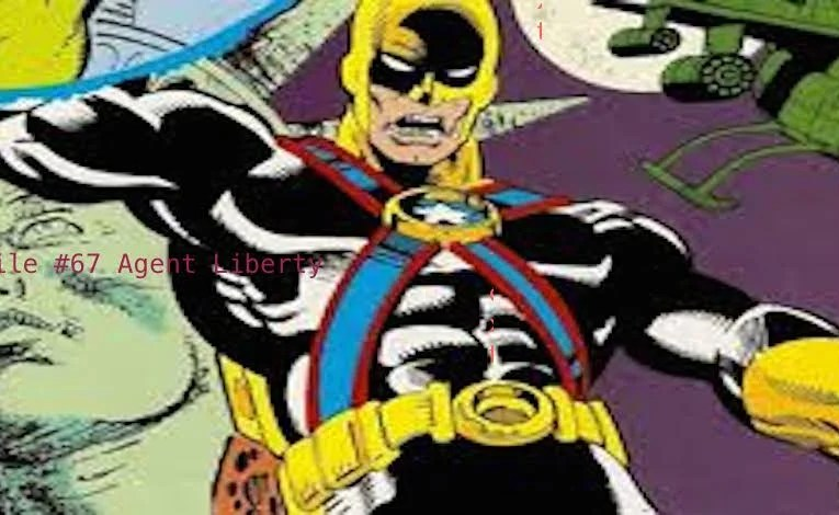Slightly Misplaced Comic Book Heroes Case Files #67:  Agent Liberty