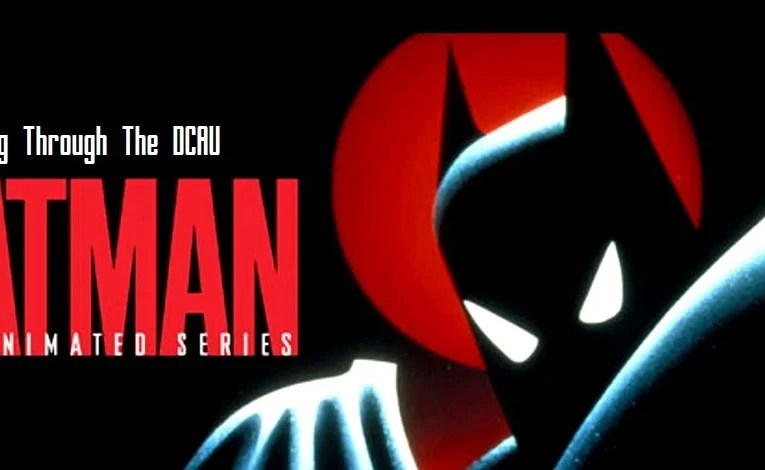 Going Through The DCAU Part Twenty-One