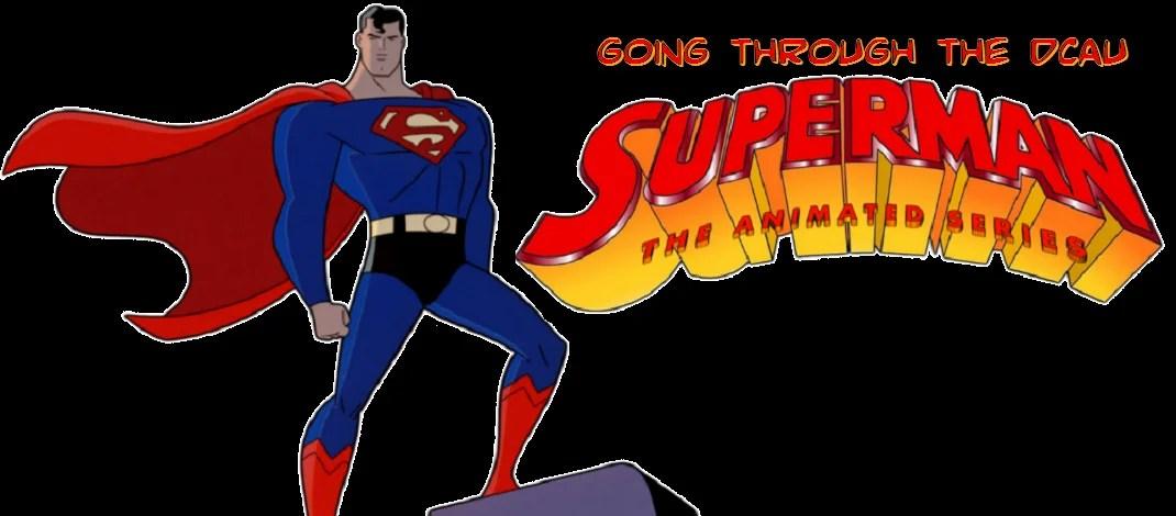 going_through_the_dcau_superman