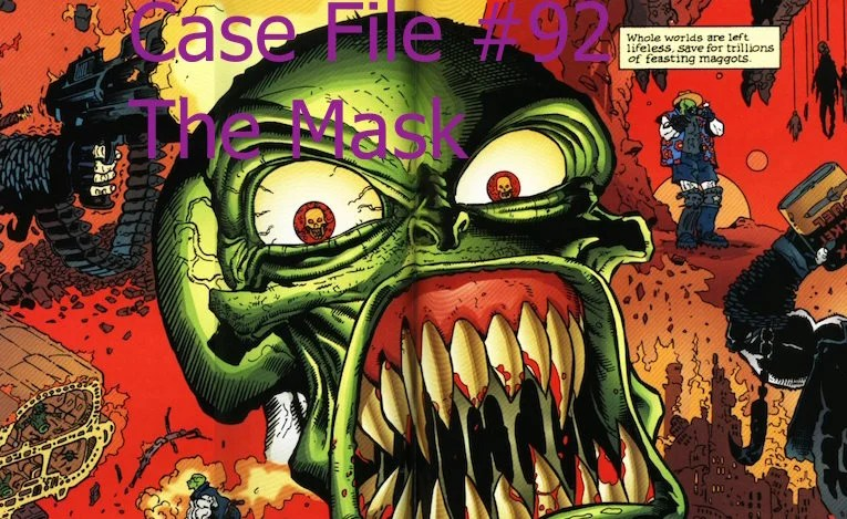 Slightly Misplaced Comic Book Hero Case File #92:  The Mask