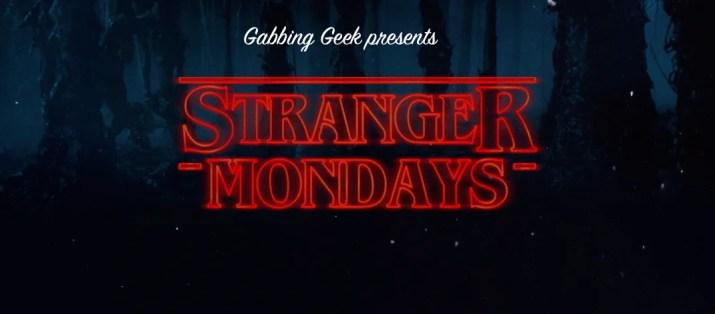 stranger-mondays