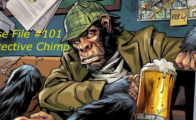 Slightly Misplaced Comic Book Hero Case Files #101:  Detective Chimp