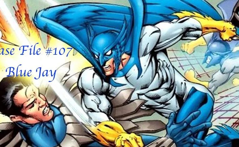 Slightly Misplaced Comic Book Hero Case Files #107:  Blue Jay