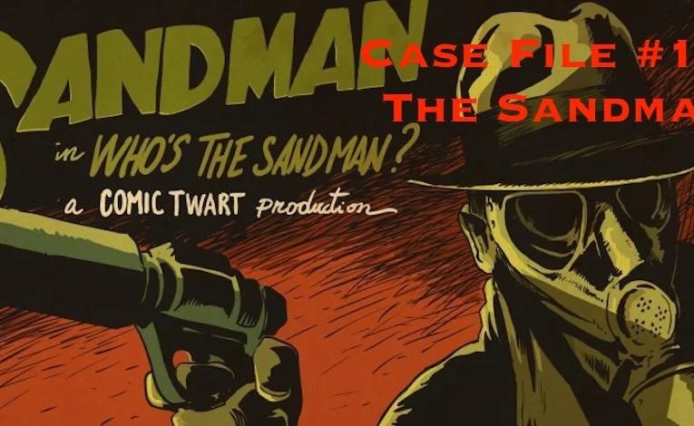 Slightly Misplaced Comic Book Heroes Case File #120:  Sandman