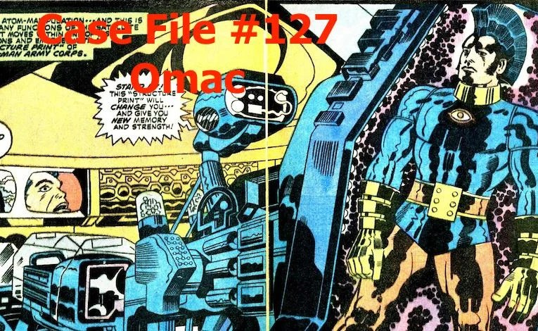 Slightly Misplaced Comic Book Heroes Case File #127:  OMAC