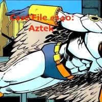 Slightly Misplaced Comic Book Heroes Case File #140:  Aztek The Ultimate Man