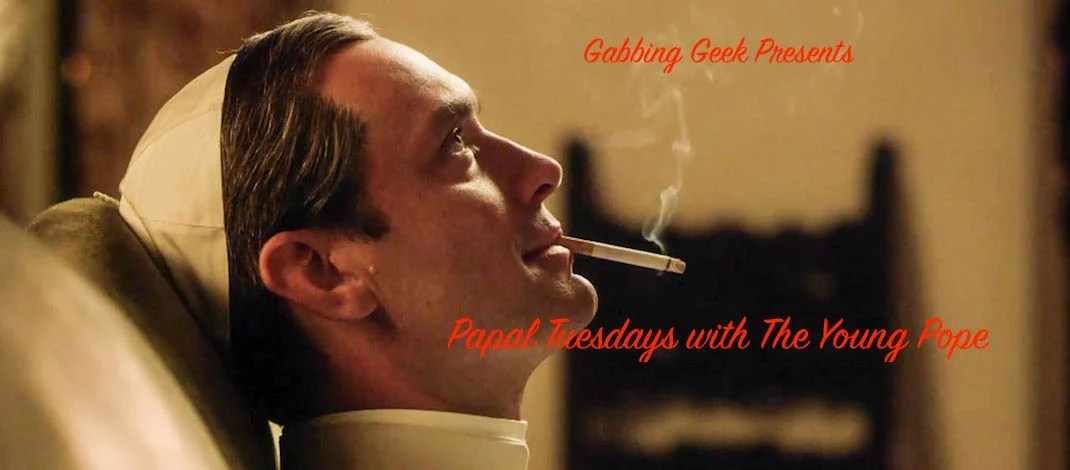 """The Young Pope """"Tenth Episode"""""""