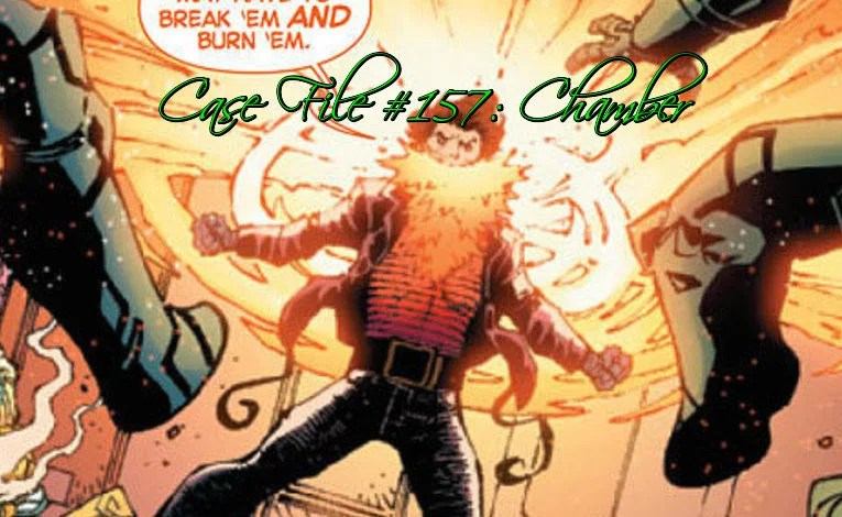 Slightly Misplaced Comic Book Heroes Case File #157:  Chamber
