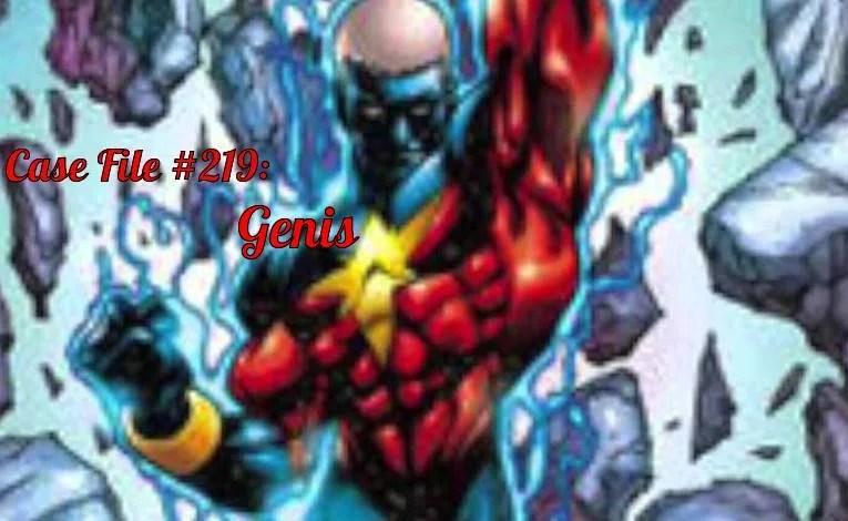 Slightly Misplaced Comic Book Heroes Case File #219:  Genis
