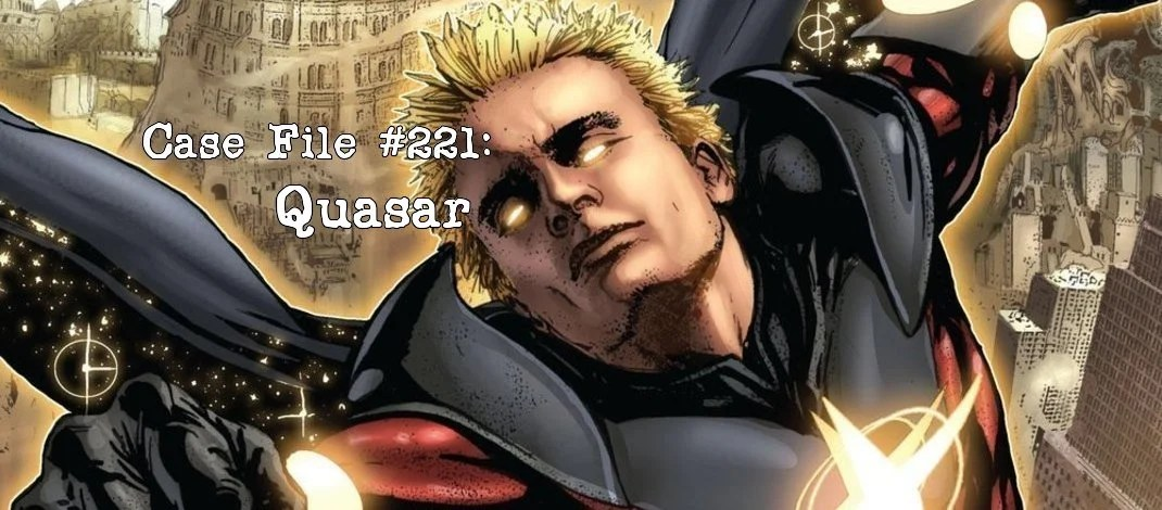 Slightly Misplaced Comic Book Heroes Case File #221:  Quasar