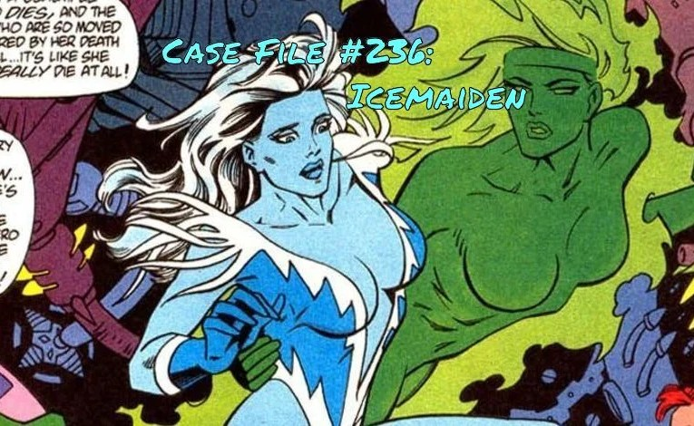 Slightly Misplaced Comic Book Heroes Case File #236:  Icemaiden