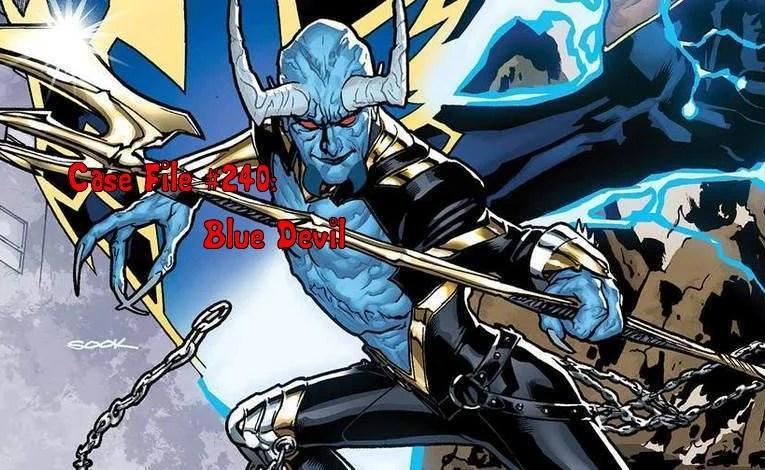 Slightly Misplaced Comic Book Heroes Case File #240:  Blue Devil