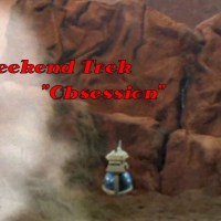 "Weekend Trek ""Obsession"""