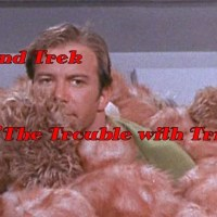 """Weekend Trek """"The Trouble With Tribbles"""""""