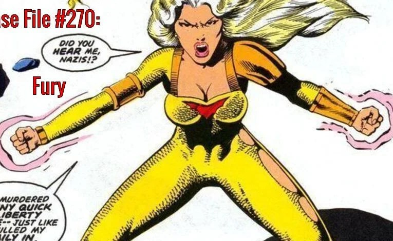 Slightly Misplaced Comic Book Heroes Case File #270:  Fury