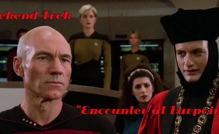"Weekend Trek ""Encounter At Farpoint"""