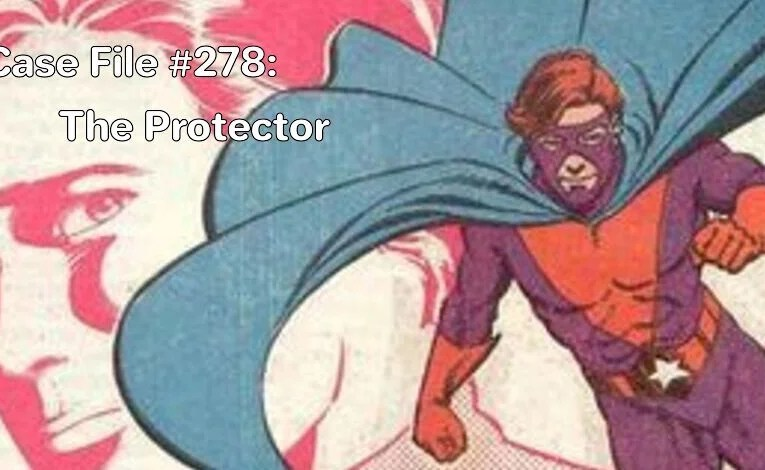 Slightly Misplaced Comic Book Heroes Case File #278:  The Protector