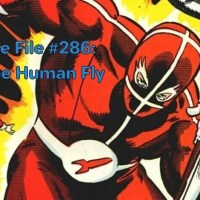 Slightly Misplaced Comic Book Heroes Case File #286:  The Human Fly