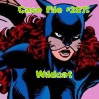Slightly Misplaced Comic Book Heroes Case File #287 Wildcat