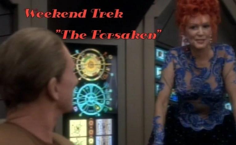 """Weekend Trek """"The Forsaken"""""""