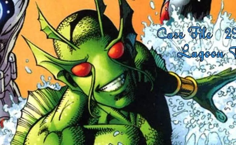 Slightly Misplaced Comic Book Heroes Case File #293:  Lagoon Boy
