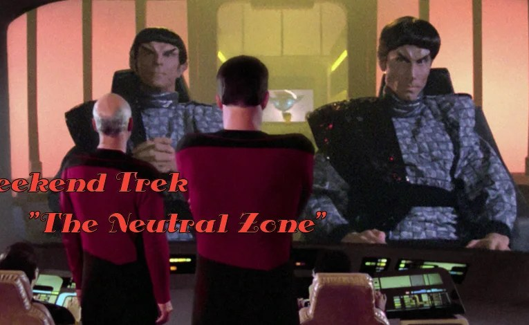 "Weekend Trek ""The Neutral Zone"""