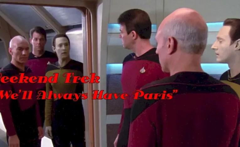 """Weekend Trek """"We'll Always Have Paris"""""""
