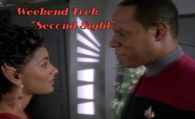 """Weekend Trek """"Second Sight"""""""