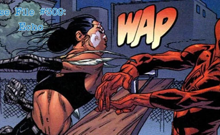 Slightly Misplaced Comic Book Characters Case File #309: Echo