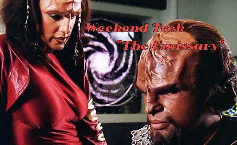 "Weekend Trek ""The Emissary"""
