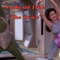 """Weekend Trek """"The Price"""""""