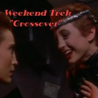 "Weekend Trek ""Crossover"""