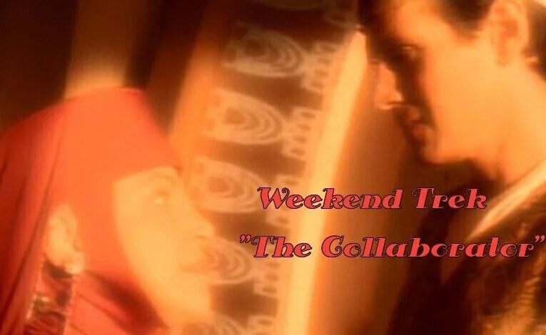 "Weekend Trek ""The Collaborator"""