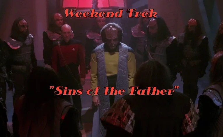 "Weekend Trek ""Sins Of The Father"""