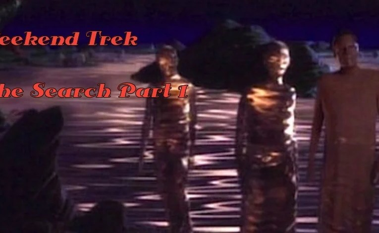 "Weekend Trek ""The Search Part 1"""