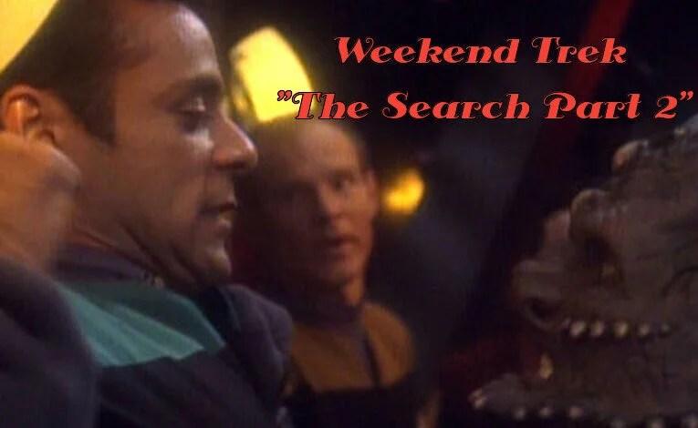 "Weekend Trek ""The Search Part 2"""