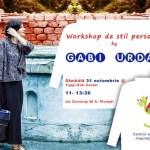Workshop de stil personal by Gabi Urda @ Ploiesti